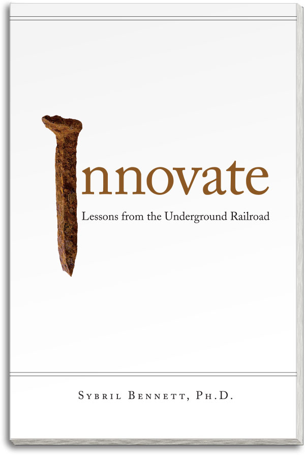Book cover: Innovate - Lessons from the Underground Railroad